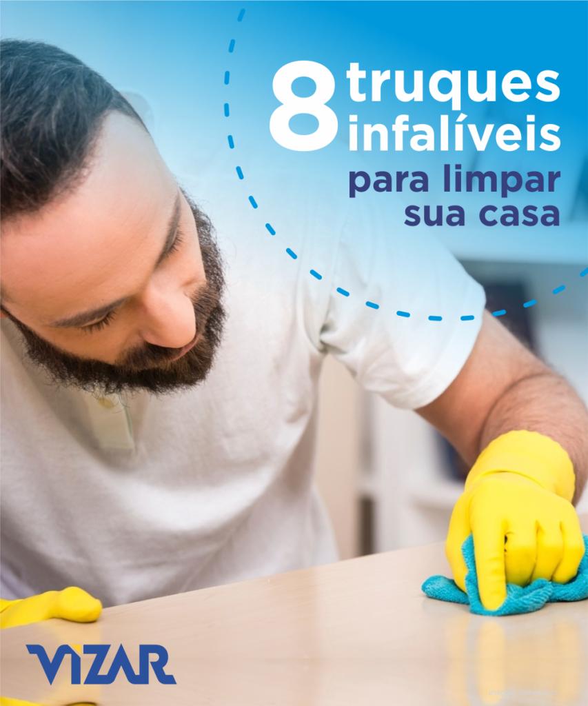 8 truques para limpar a casa sem dor de cabeça - limpar a casa